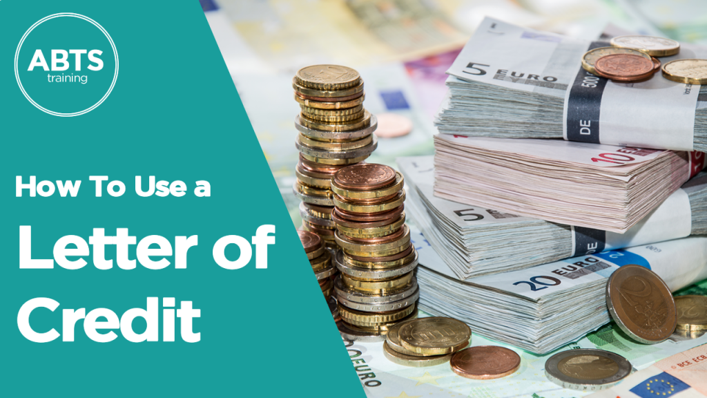 How to use a letter of credit